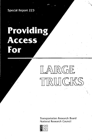 Report Contents Providing Access For Large Trucks Special