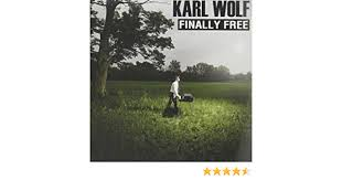 Finally Free by Karl Wolf (2012-05-04) - Amazon.com Music