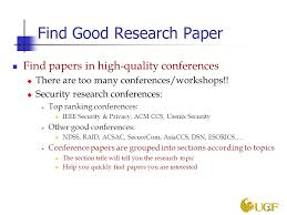 how to give a good presentation cliff c zou cap ppt 3 good research paper papers in high quality conferences iuml129micro there are too
