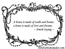 best amish country images amish country amish sayings amish saying about home a house is made of