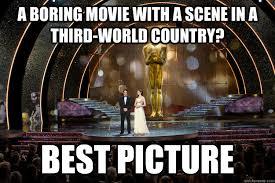 Scumbag Academy Awards memes | quickmeme via Relatably.com