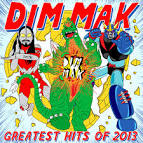 Dim Mak Greatest Hits 2013: Originals