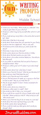8th Grade Essay Prompts 31 Fun Writing Prompts For Middle School Journalbuddies Com