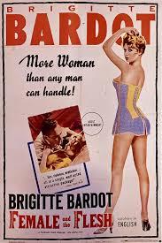 Female and the flesh | Brigitte bardot movies, Brigitte bardot, Vintage  movies