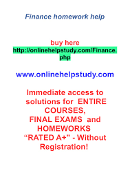 finance homework help why choose us to do my finance homework  homework help mathtv math tutorial videos alabama homework help hotline mathtv math tutorial videos alabama homework