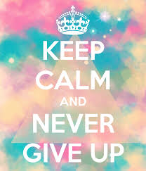 Keep Calm Quotes Gorgeous Keep Calm And Never Give Up Pictures Photos And Images For