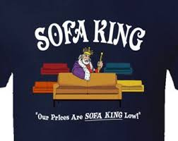 sofa king low. Sofa King - Our Prices Are Low! Funny Adult Humor T Shirt Sofa King Low