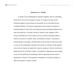 hamlet appearance versus reality essay essay about appearance vs reality in shakespeares hamlet