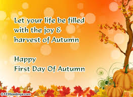 happy firsty day of autumn wish