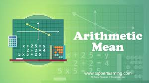 Arithmetic Mean - Mathematics - Notes, Questions & Answers for ICSE Class 10 - TopperLearning
