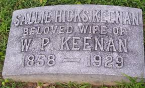 Sallie Hicks Keenan (1858-1929) - Find A Grave Memorial