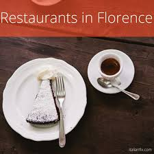 restaurants in florence 20 top choices from food critics travelers and locals