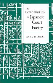 an introduction to ese court poetry earl miner