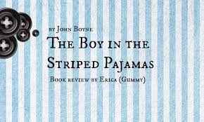 yeah yeah yeah book review the boy in the striped pajamas  book review 3 the boy in the striped pajamas by john boyne