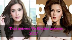 thai actress vs filipino actress 2017