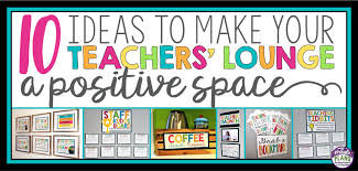 10 Ideas To Make Your Teachers Lounge A Positive Space The Tpt Blog