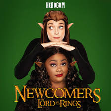 Newcomers: The Lord of the Rings, with Lauren Lapkus and Nicole Byer