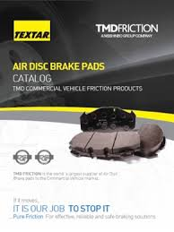 Brake Pad Cross Reference Chart Tmd Friction Launches Textar Air Disc Brake Pads Catalog For