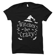Crazy Shirts Size Chart Witches Be Crazy Shirt