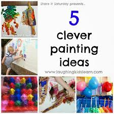 share it saay 5 clever painting ideas presented by laughing kids learn