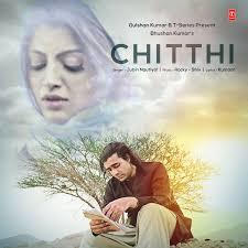Chitthi Lyrics in Hindi, Chitthi Chitthi Song Lyrics in English ...