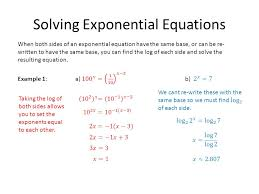 2 solving exponential equations taking the log of both sides allows you to set the exponents equal to each other