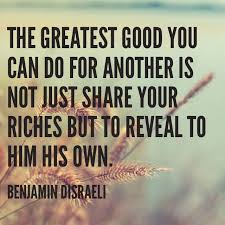 """Do Good Quotes Impressive Wisdom Quotes """"The Greatest Good You Can Do For Another Is Not"""