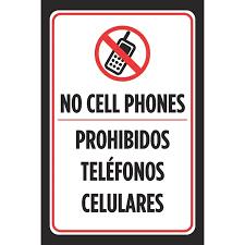 No Cell Phones Prohibidos Telefonos Celulares Spanish Sign Red White