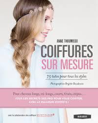 Des Livres Beaut Offrir No L Magazine Avantages Livre De Coiffure Pour Femme