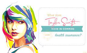 Comprehensive and fire, theft & third party. What Does Taylor Swift Have In Common With Health Insurance The Daily Dose Cdphp Blog