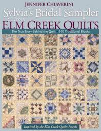 Sylvia's Bridal Sampler from Elm Creek Quilts – Jennifer Chiaverini & Sylvia's Bridal Sampler from Elm Creek Quilts Adamdwight.com