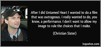 Christian Slater Quotes Best Of 24 Christian Slater Quotes 24 QuotePrism