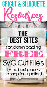 Free Cricut Design Downloads The Best Sites To Download Free Svg Cut Files For Cricut And