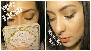 too faced natural eyes palette makeup tutorial
