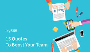 15 Quotes To Boost Your Team