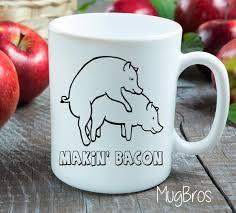 Makin Bacon Funny Gift Idea - Funny Coffee Mug - Unique Gift Idea - Mugs -