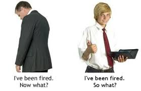 How to lose your fear of being fired   The Chief Happiness Officer