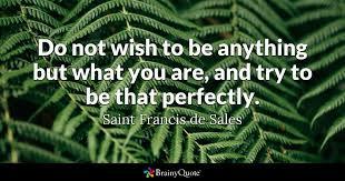 St Francis Quotes Unique Saint Francis De Sales Quotes BrainyQuote