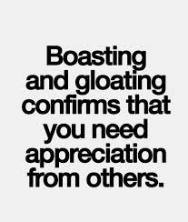 best love quotes – boasting and gloating confirms that you need ... via Relatably.com