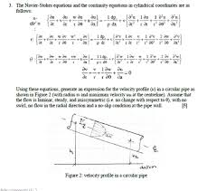question the navier stokes equations and the continuity equations n cylindrical coordinates are as follows