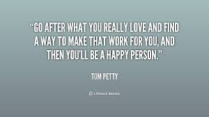 Tom Petty Quotes. QuotesGram via Relatably.com