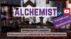 the alchemist by h p lovecraft audiobook short story the alchemist by h p lovecraft audiobook short story hplovecraft