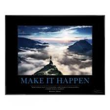 motivational posters for the office. Make It Happen Mountain Motivational Poster Posters For The Office G