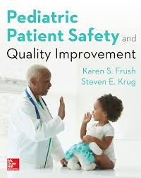 pediatric patient safety and quality improvement pediatric patient safety and quality improvement accesspediatrics mcgraw hill medical