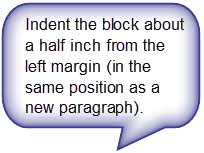 apa style blog block quotations in apa style  indent the block about a half inch from the left margin in the same position