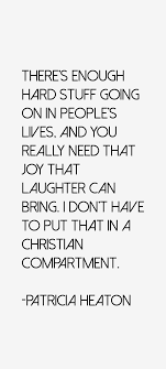 Patricia Heaton Quotes & Sayings (Page 6) via Relatably.com