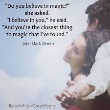 Romantic Love Quotes Her Love Love quote Love Do you believe in magic Romantic love 76
