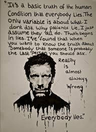 Movie Quote Search Simple Best Movie Quotes Everybody Lies House MD Dear Art Leading