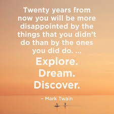 Quotes To Inspire Your Next Adventure Mark Twain