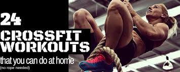 crossfit workouts at home you can do these 24 workouts anywhere